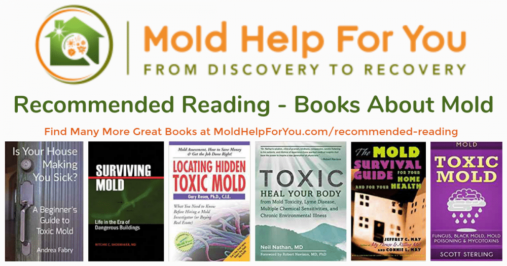 Collage of books about mold - recommended reading from MoldHelpForYou.com