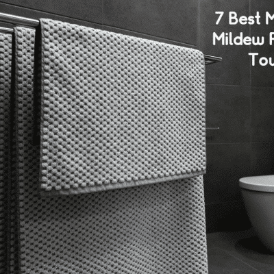 7 Best Mold & Mildew Resistant Towels + How To Remove The Mildew Smell