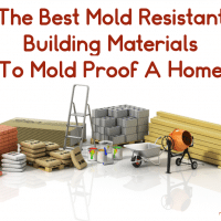 The Best Mold Resistant Building Materials To Mold Proof A Home